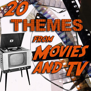 20 Themes from Movies & Tv