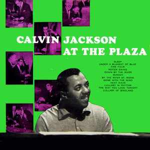 Calvin Jackson At The Plaza