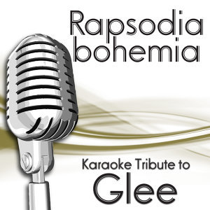 Bohemian Rhapsody (Karaoke Tribute To Glee)