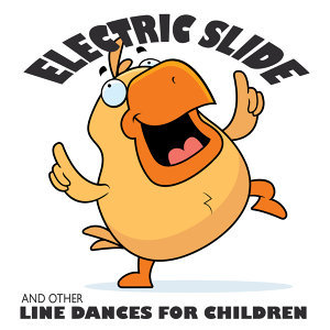 Electric Slide and Other Line Dances for Children