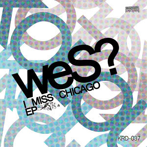 I Miss Chicago - EP