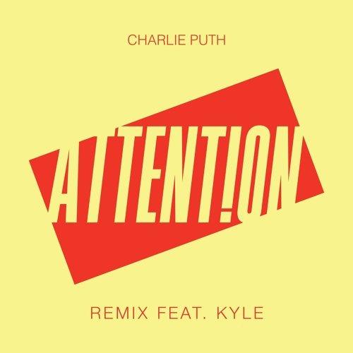 Attention (Remix) [feat. Kyle] - Remix