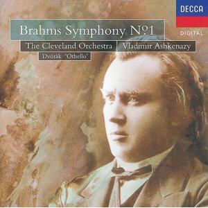 Brahms: Symphony No.1/Dvorák: Othello Overture