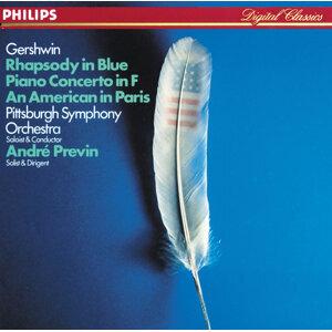 Gershwin: Rhapsody in Blue / An American in Paris / Piano Concerto in F