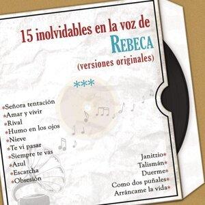 15 Inolvidables en la Voz de Rebeca (Versiones Originales)