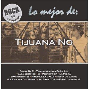 Rock En Español - Lo Mejor De Tijuana No!
