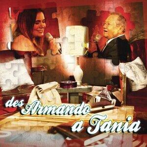 Des Armando a Tania
