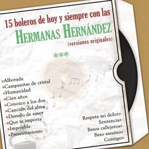 15 Boleros de Hoy y Siempre Con las Hermanas Hernández  (Versiones Originales)