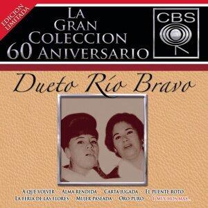 La Gran Coleccion Del 60 Anivesario CBS - Dueto Rio Bravo