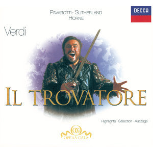 Verdi: Il Trovatore - Highlights