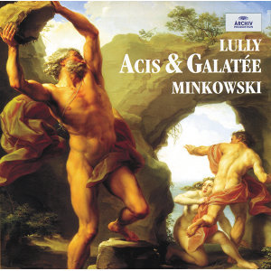 Lully: Acis et Galatée - 2 CD's