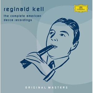 Reginald Kell - The Complete American Decca Recordings