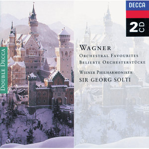 Wagner: Orchestral Favourites - 2 CDs