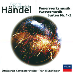 Händel: Music For The Royal Fireworks - Water Music - Eloquence