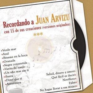 Recordando a Juan Arvizu Con 15 de Sus Creaciones (Versiones Originales)