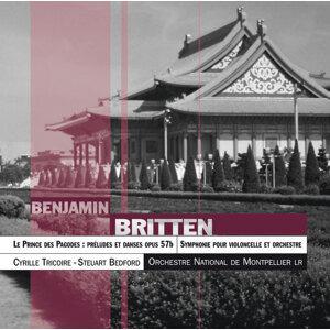 Britten : Le Prince Des Pagodes ; Symphonie Pour Violoncelle