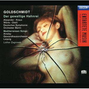 Goldschmidt: Der Gewaltige Hahnrei - 2 CDs