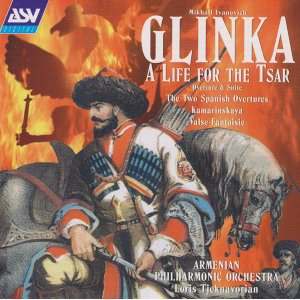 Glinka: A Life For The Tsar - suite; 2 Spanish Overtures