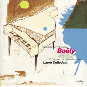 Boëly: 30 Caprices pour pianoforte Op. 2