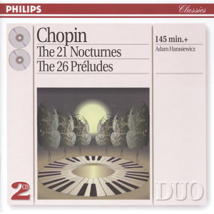 Chopin: The 21 Nocturnes; The 26 Préludes - 2 CDs