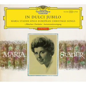Maria Stader - In dulci jubilo