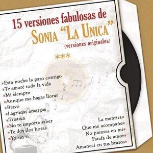 """15 Versiones Fabulosas de Sonia """"La Única"""" (Versiones Originales)"""