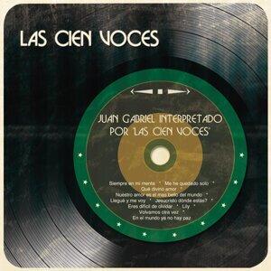 """Juan Gabriel Interpretado por """"Las Cien Voces"""""""