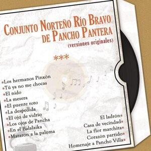 Conjunto Norteño Río Bravo de Pancho Pantera (Versiones Originales)