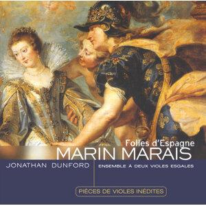Marais: Folies d'Espagne - pièces inédites