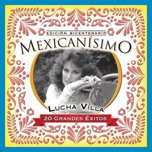 Mexicanisimo-Bicentenario/ Lucha Villa