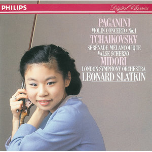 Paganini: Violin Concerto No. 1 - Tchaikovsky: Sérénade mélancolique; Valse-Scherzo