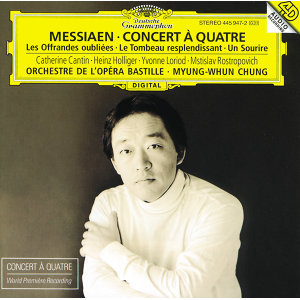 Messiaen: Concert à quatre / Les Offrandes oubliées / Le Tombeau resplendissant / Un Sourire