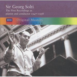 Sir Georg Solti - the first recordings as pianist and conductor, 1947-1958 - 4 CDs