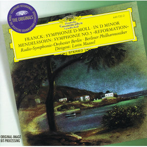 Franck: Symphony in D minor / Mendelssohn: Symphony No.5