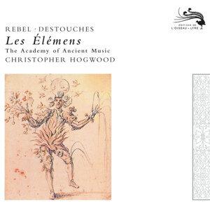 Rebel: Les Elements / Destouches: Les Elémens