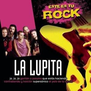 Este Es Tu Rock - La Lupita