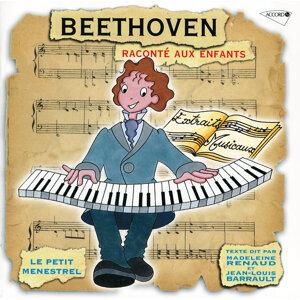 Le Petit Ménestrel: Beethoven raconté aux enfants
