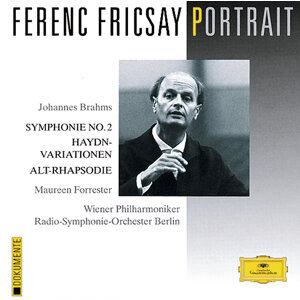 Ferenc Fricsay Portrait - Brahms: Symphony No.2; Haydn Variations; Alto Rhapsody