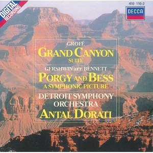 Grofé: Grand Canyon Suite/Gershwin: Porgy & Bess