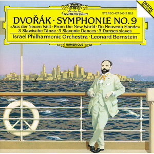 "Dvorák: Symphony No.9 ""From The New World""; Slavonic Dances Op.46"