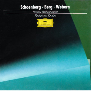 Schoenberg: Pelleas and Melisande / Berg: Three Pieces for Orchestra / Webern: Passacaglia - 3 CD's