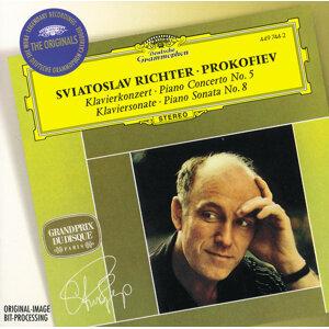 Prokofiev: Piano Concerto No.5; Piano Sonata No.8 (プルコフィエフ:ピアノ協奏曲第5番、他)