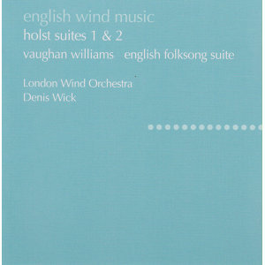 Holst: Suites No. 1 & 2; Hammersmith / Vaughan Williams: English Folk Song Suite; Toccata marziale