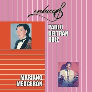 Enlaces Pablo Beltrán Ruíz y Mariano Mercerón