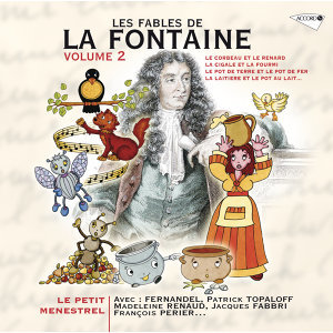 Le Petit Ménestrel: Les Fables De La Fontaine (Volume 2)
