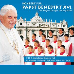 Konzert für den Papst Benedikt XVI. - Deutsche Version