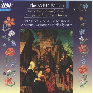 Byrd: Early Latin Church Music; Propers for Epiphany
