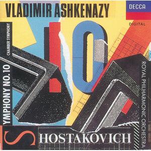 Shostakovich: Symphony No.10/Chamber Symphony