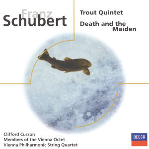 "Schubert: Trout Quintet / String Quartet in D minor ""Death and the Maiden"""