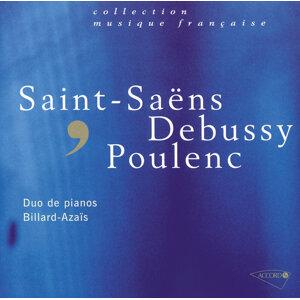 Saint-Saëns-Debussy-Poulenc - Oeuvres pour deux pianos